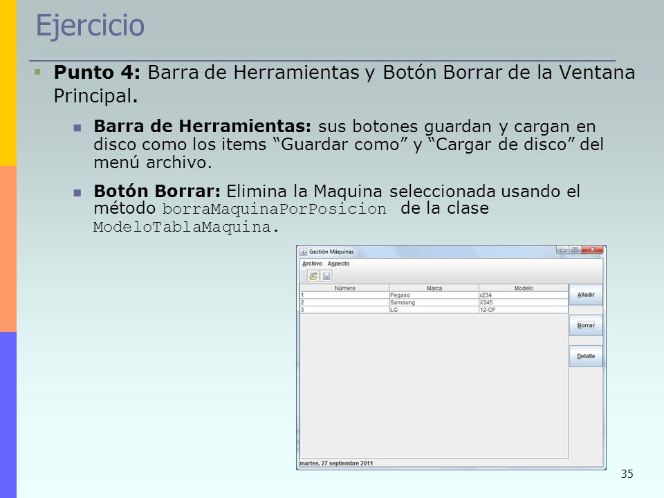 Ejercicio Punto 4: Barra de Herramientas y Botón Borrar de la Ventana Principal.
