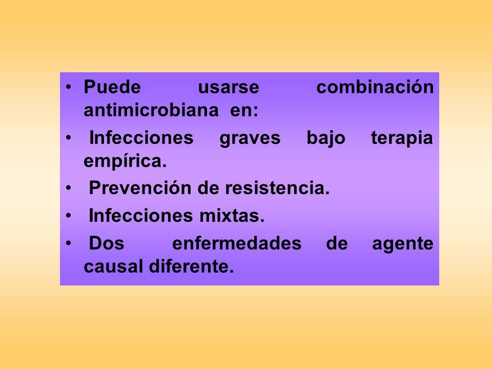 Puede usarse combinación antimicrobiana en: