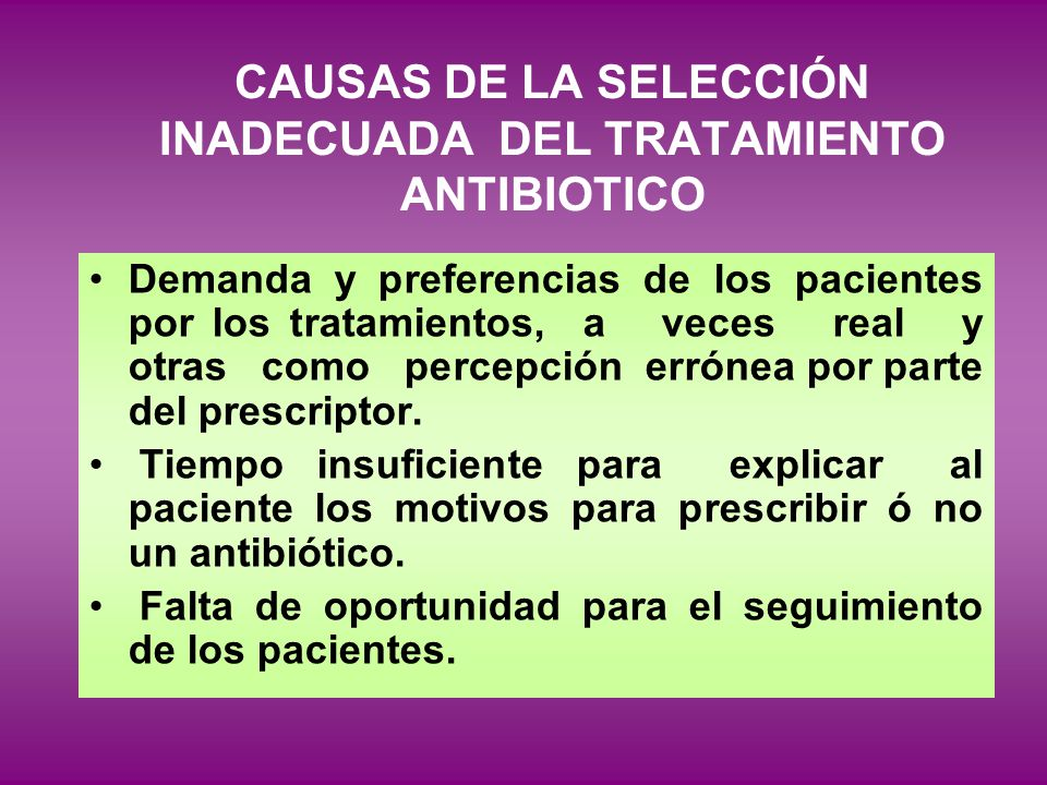 CAUSAS DE LA SELECCIÓN INADECUADA DEL TRATAMIENTO ANTIBIOTICO