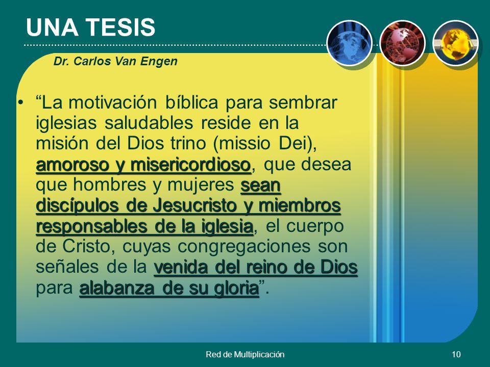 UNA TESIS Dr. Carlos Van Engen.