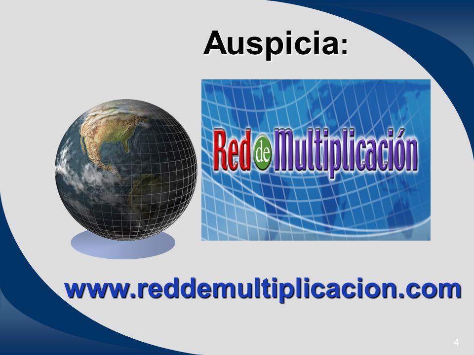 Auspicia: www.reddemultiplicacion.com