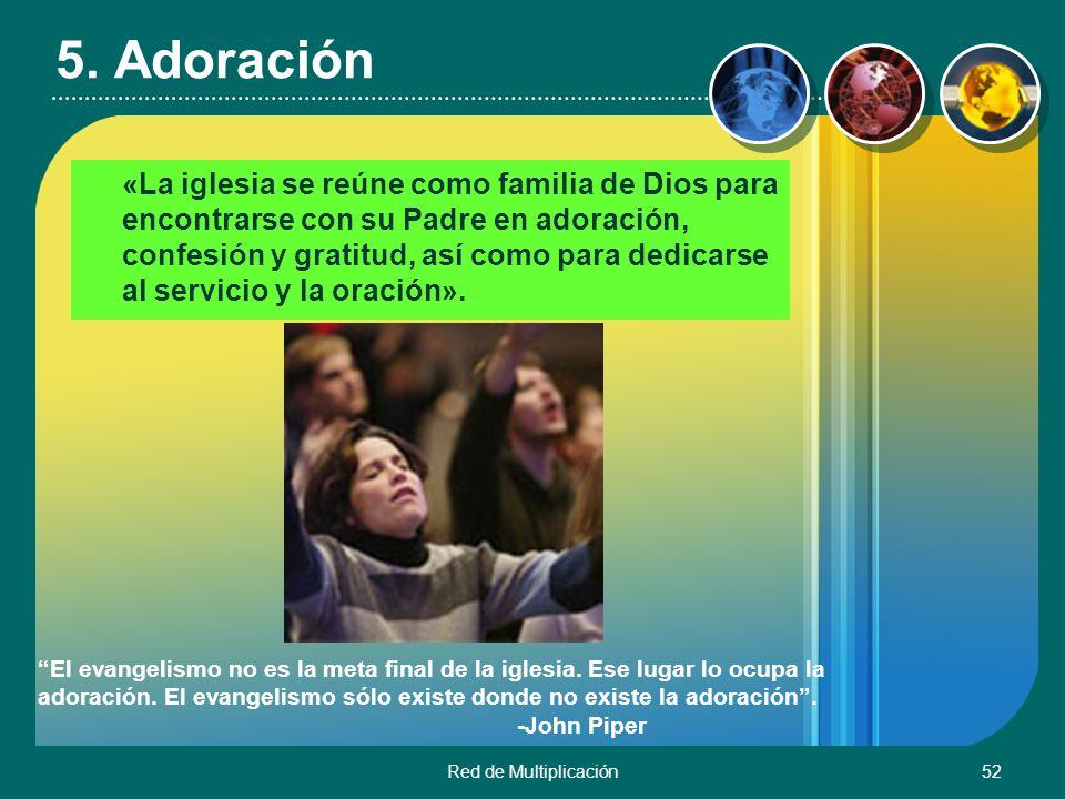 5. Adoración