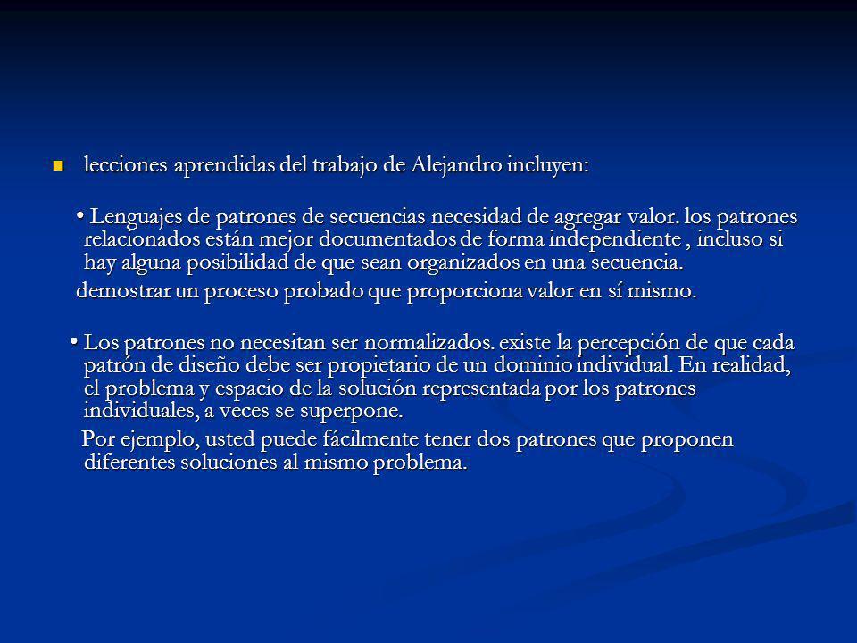 lecciones aprendidas del trabajo de Alejandro incluyen: