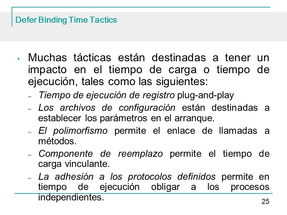 Defer Binding Time Tactics