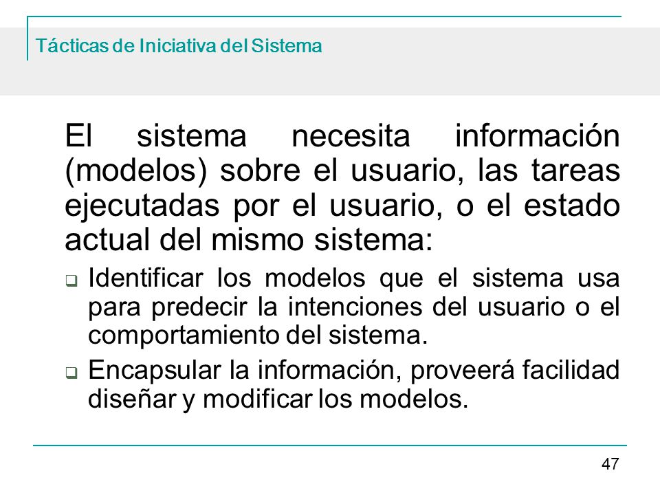 Tácticas de Iniciativa del Sistema
