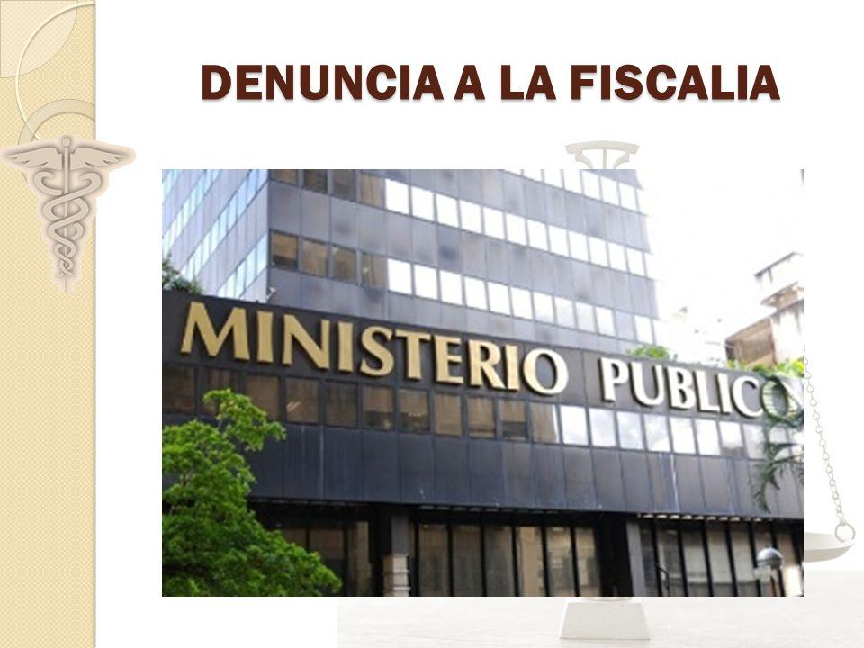 DENUNCIA A LA FISCALIA
