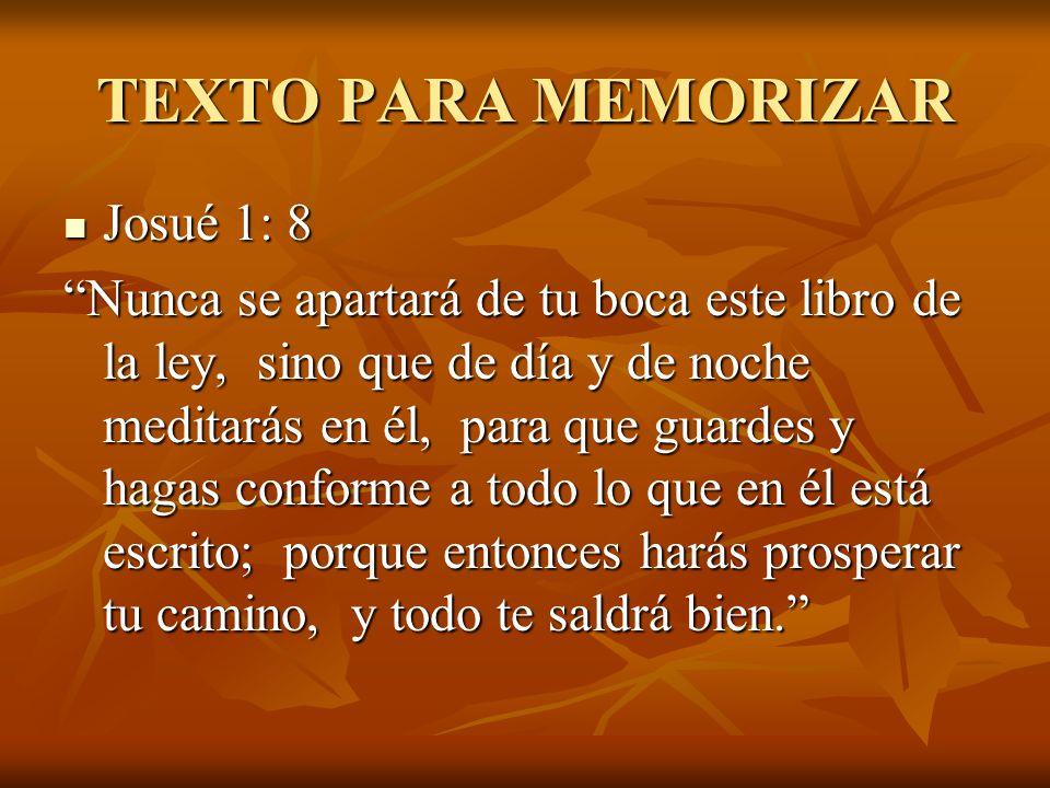 TEXTO PARA MEMORIZAR Josué 1: 8