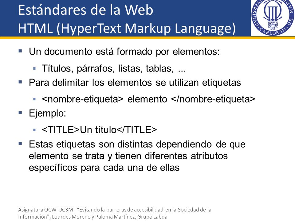 Estándares de la Web HTML (HyperText Markup Language)
