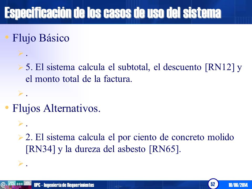 Especificación de los casos de uso del sistema