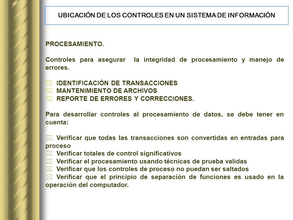 UBICACIÓN DE LOS CONTROLES EN UN SISTEMA DE INFORMACIÓN