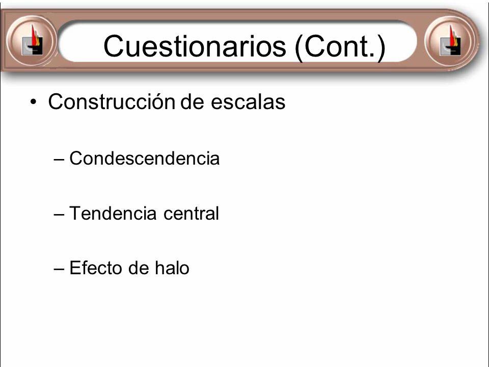 Cuestionarios (Cont.) Construcción de escalas Condescendencia