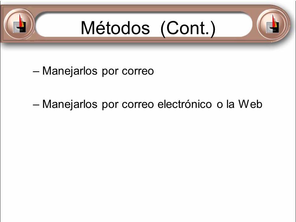 Métodos (Cont.) Manejarlos por correo