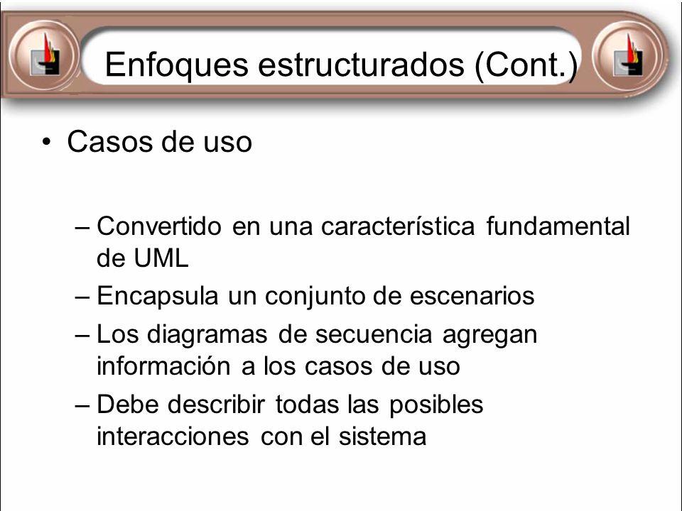 Enfoques estructurados (Cont.)