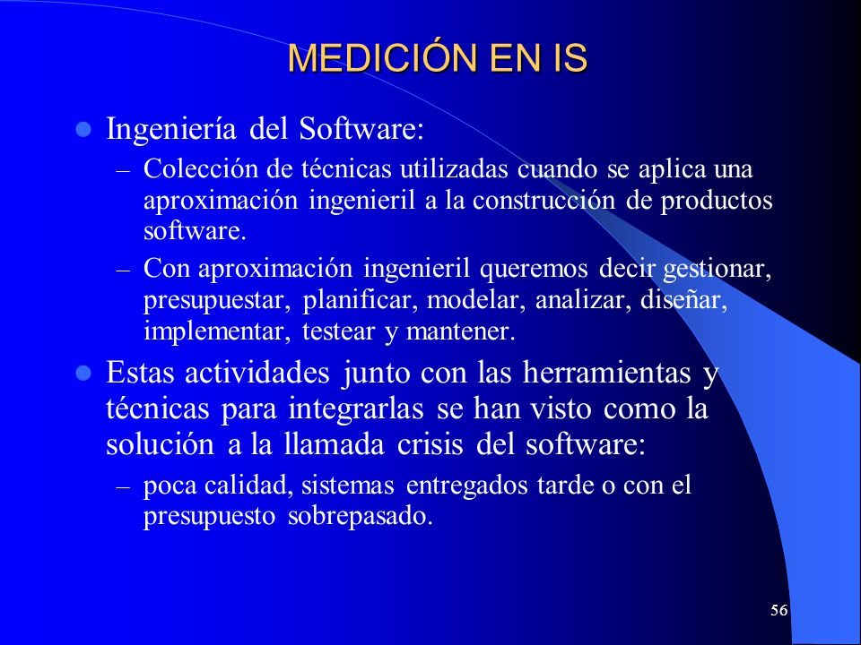 MEDICIÓN EN IS Ingeniería del Software: