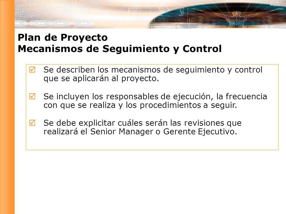 Plan de Proyecto Mecanismos de Seguimiento y Control