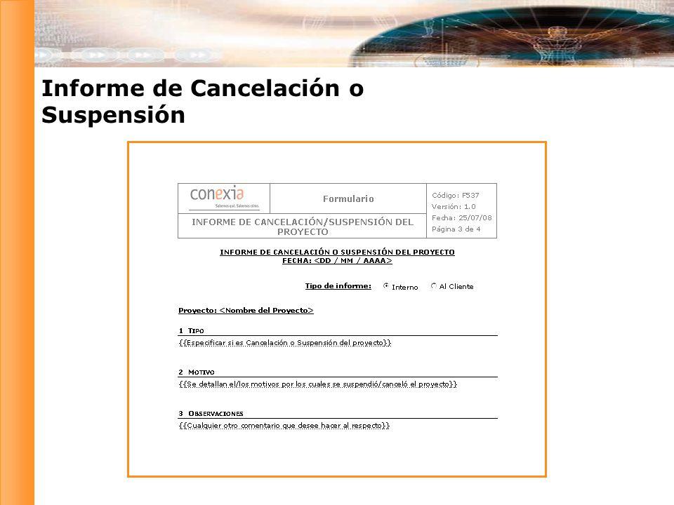 Informe de Cancelación o Suspensión