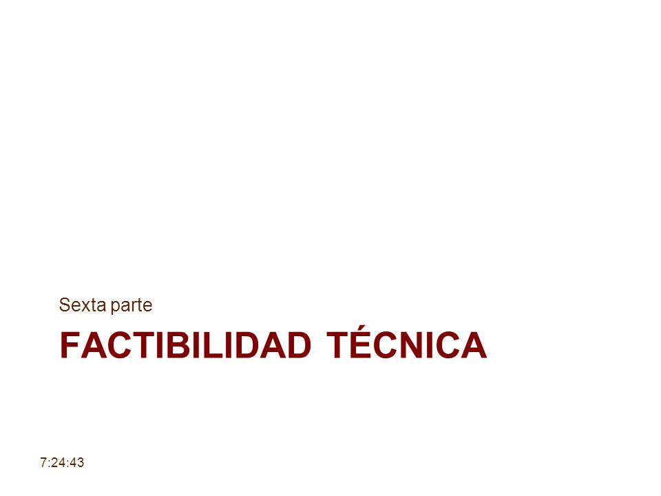 Factibilidad técnica Sexta parte 6:30:38 6:30:38
