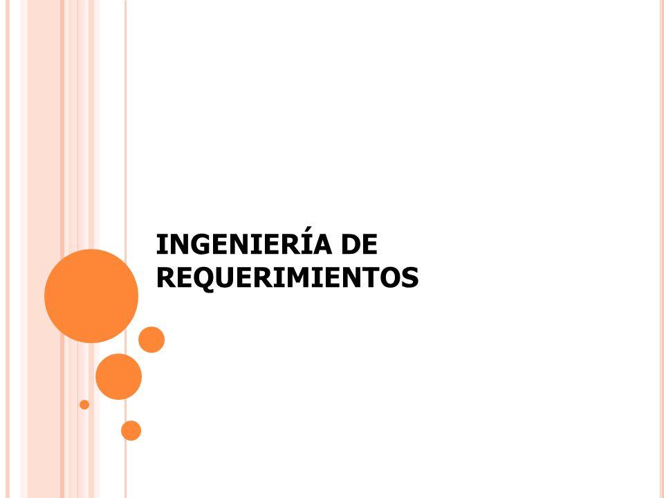 INGENIERÍA DE REQUERIMIENTOS