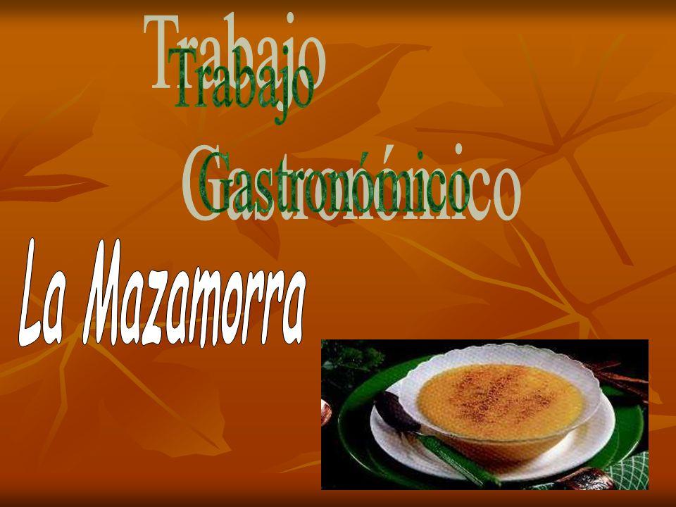 Trabajo Gastronómico La Mazamorra