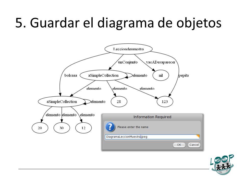 5. Guardar el diagrama de objetos