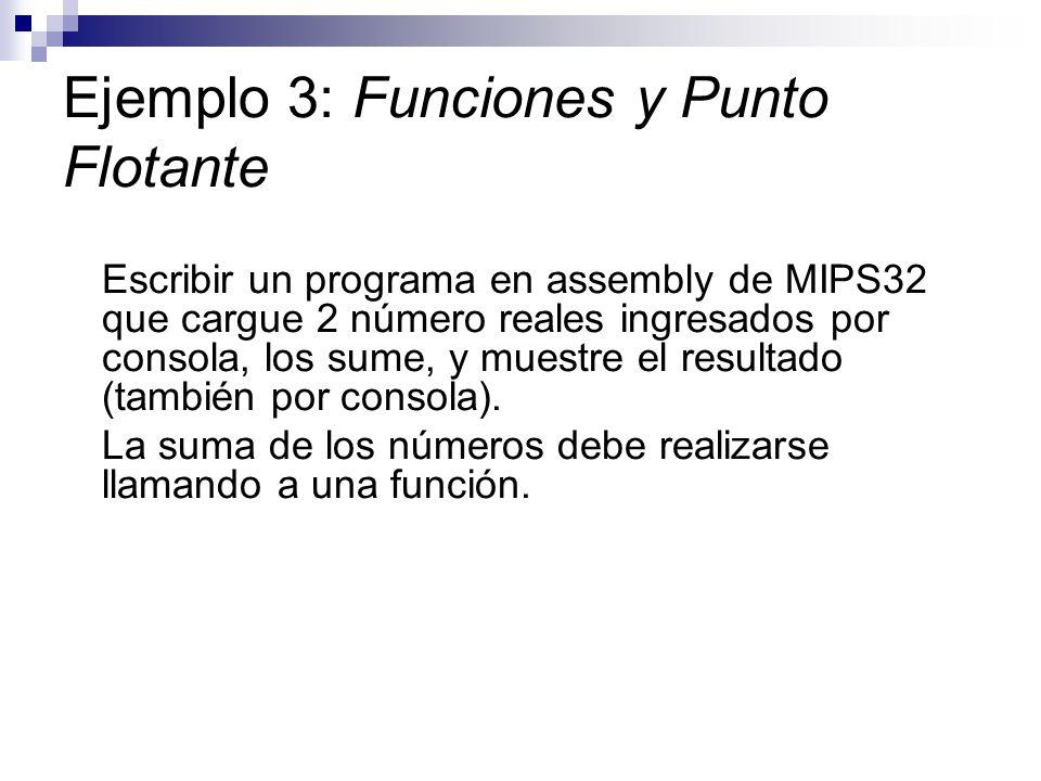 Ejemplo 3: Funciones y Punto Flotante