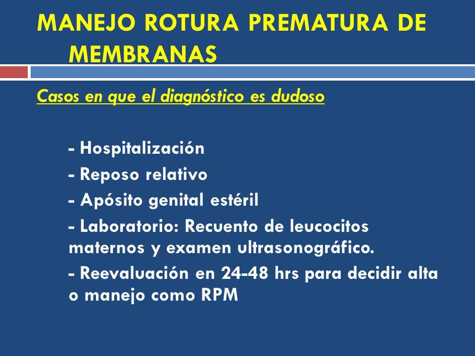 MANEJO ROTURA PREMATURA DE MEMBRANAS