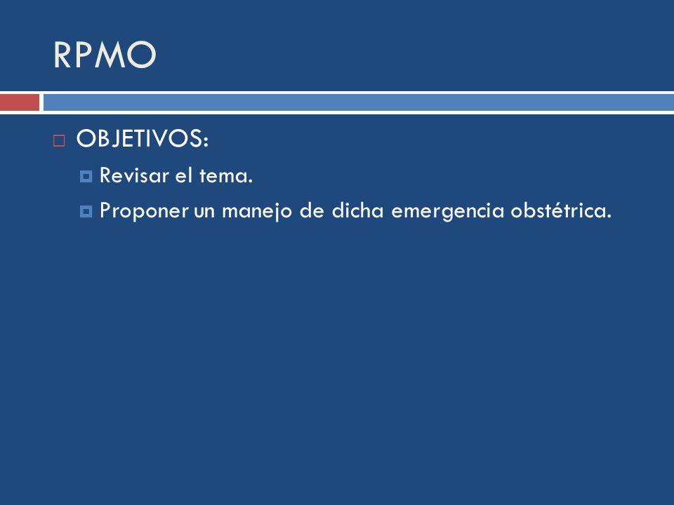 RPMO OBJETIVOS: Revisar el tema.
