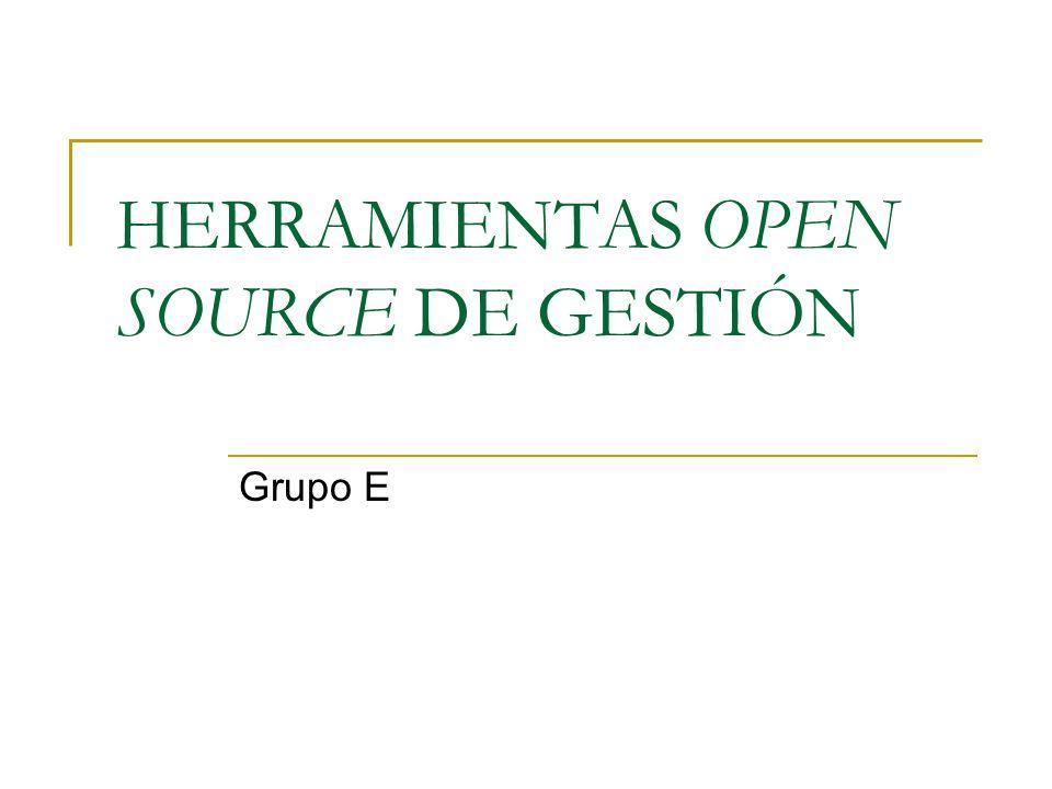 HERRAMIENTAS OPEN SOURCE DE GESTIÓN