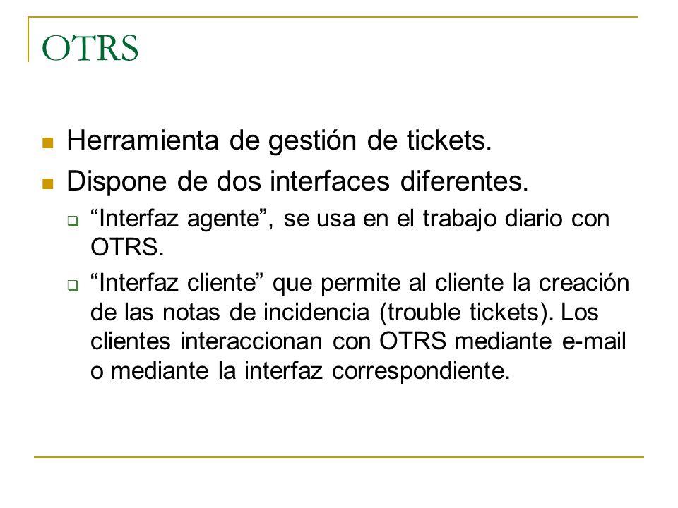 OTRS Herramienta de gestión de tickets.
