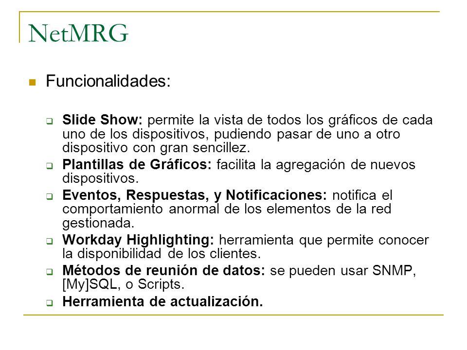 NetMRG Funcionalidades: