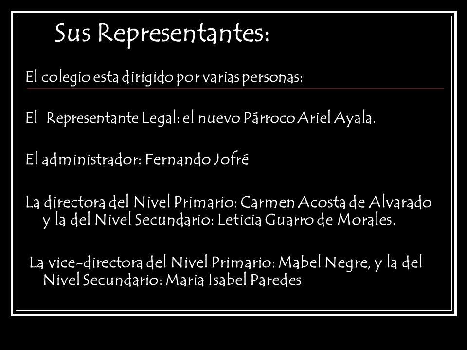 Sus Representantes: El administrador: Fernando Jofré