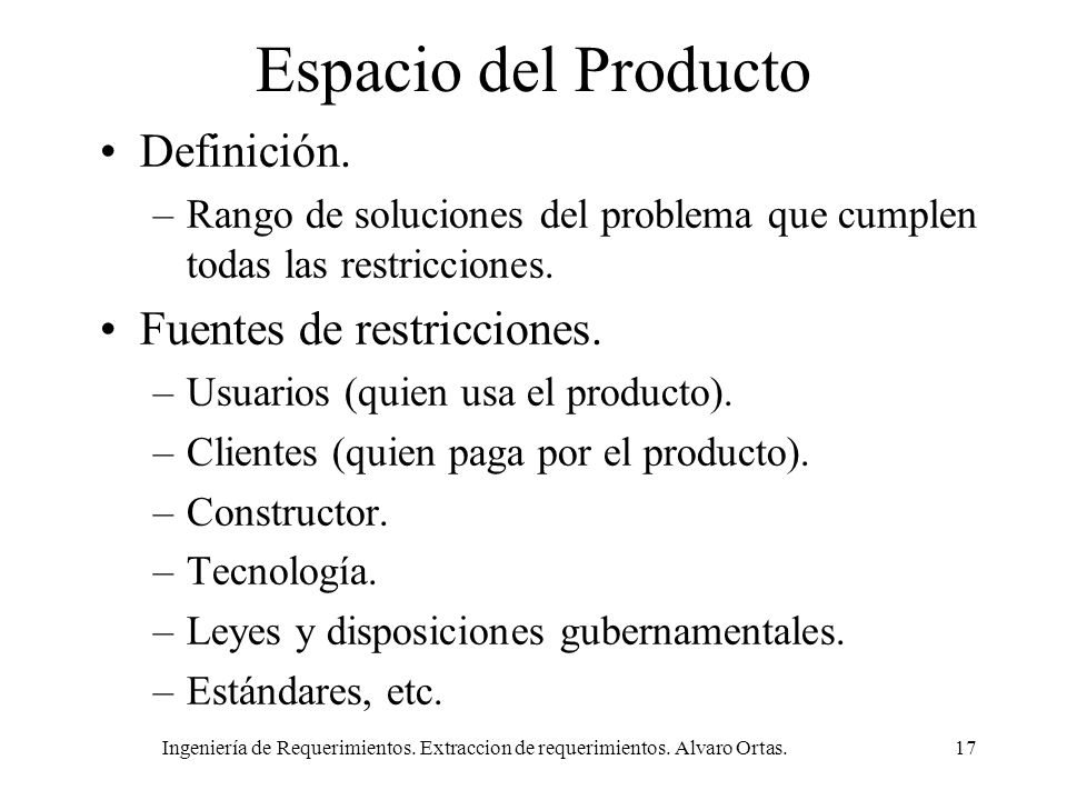 Espacio del Producto Definición. Fuentes de restricciones.