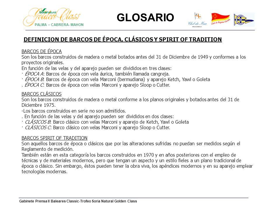 GLOSARIO DEFINICION DE BARCOS DE ÉPOCA, CLÁSICOS Y SPIRIT OF TRADITION
