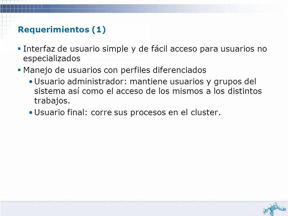 Requerimientos (1) Interfaz de usuario simple y de fácil acceso para usuarios no especializados. Manejo de usuarios con perfiles diferenciados.