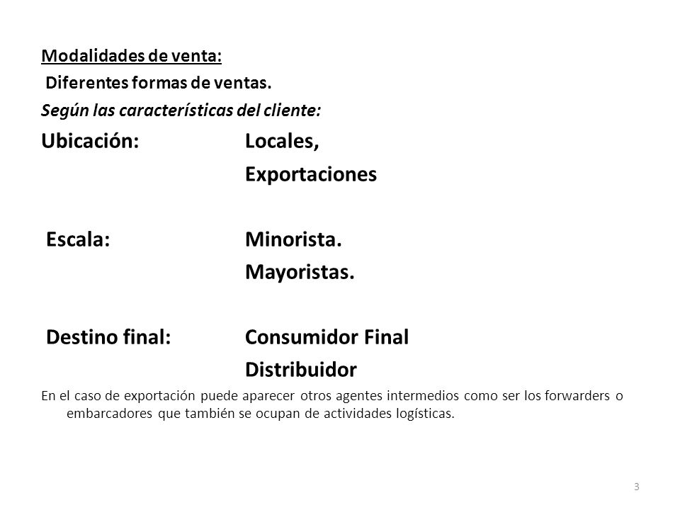 Destino final: Consumidor Final Distribuidor