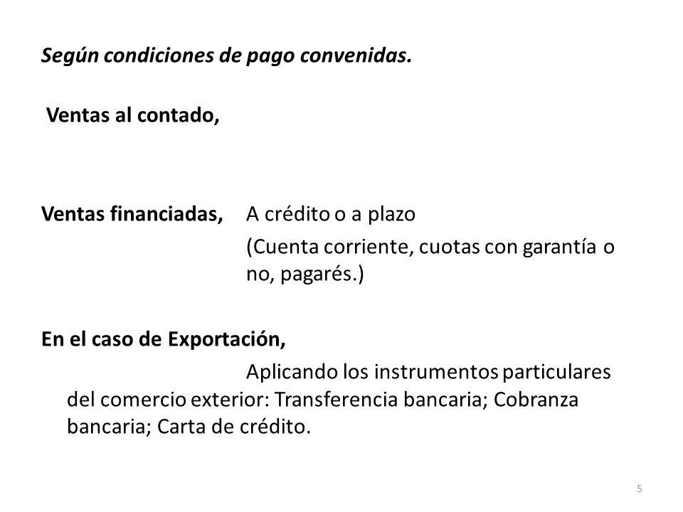 Según condiciones de pago convenidas