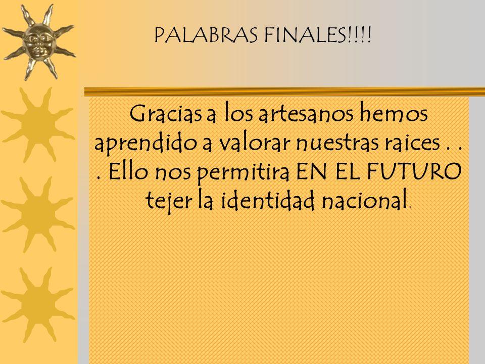 PALABRAS FINALES!!!!