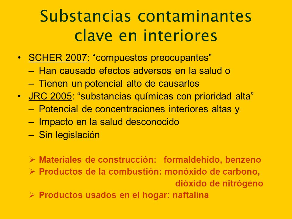Substancias contaminantes clave en interiores