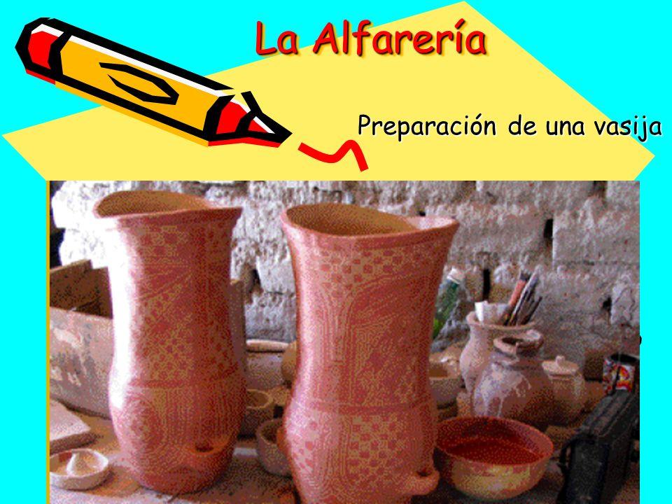 Preparación de una vasija