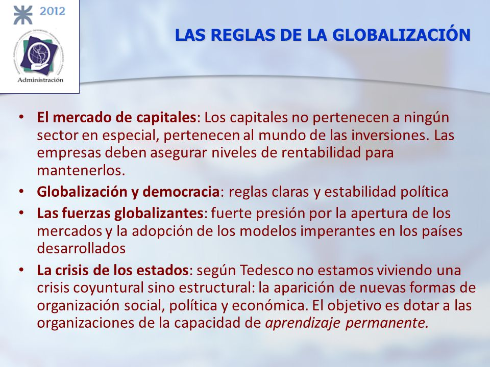 LAS REGLAS DE LA GLOBALIZACIÓN