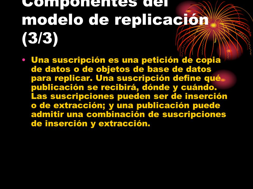 Componentes del modelo de replicación (3/3)