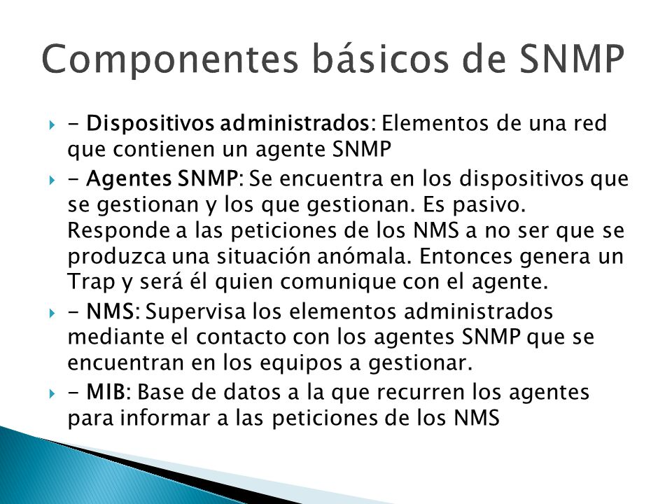 Componentes básicos de SNMP