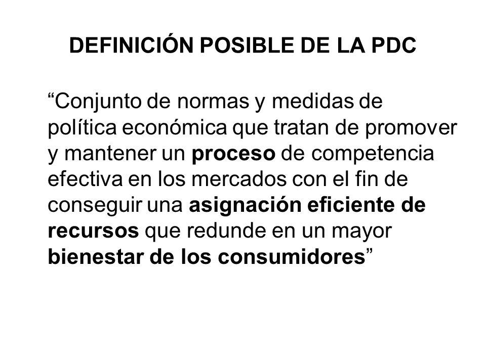 DEFINICIÓN POSIBLE DE LA PDC