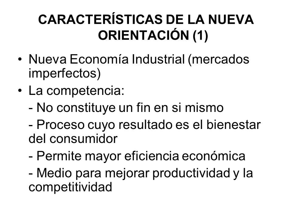 CARACTERÍSTICAS DE LA NUEVA ORIENTACIÓN (1)