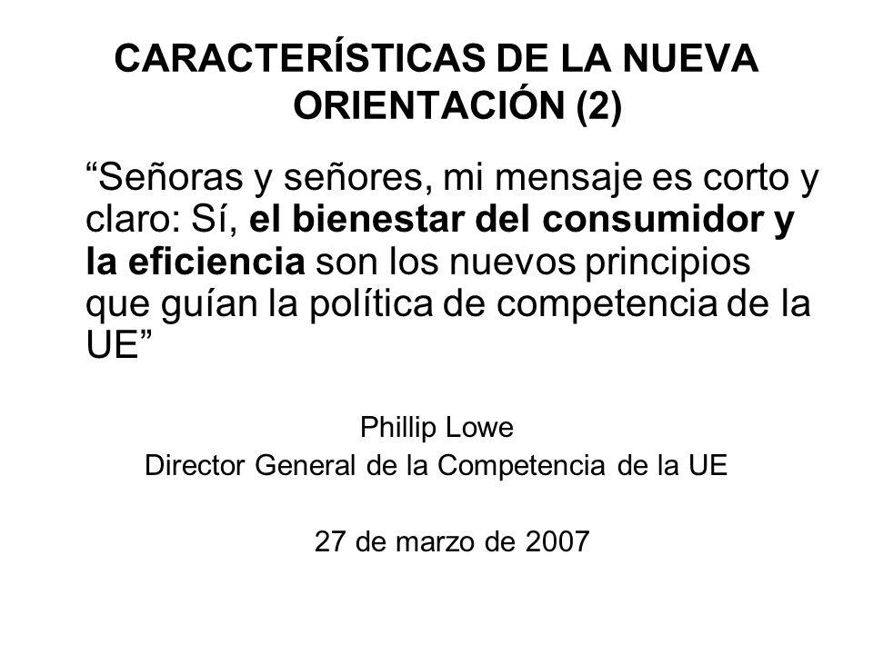CARACTERÍSTICAS DE LA NUEVA ORIENTACIÓN (2)