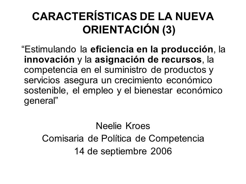 CARACTERÍSTICAS DE LA NUEVA ORIENTACIÓN (3)
