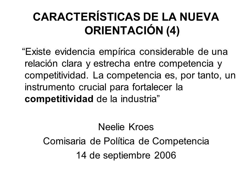 CARACTERÍSTICAS DE LA NUEVA ORIENTACIÓN (4)