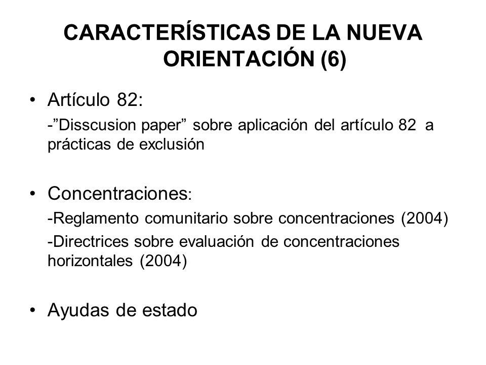 CARACTERÍSTICAS DE LA NUEVA ORIENTACIÓN (6)