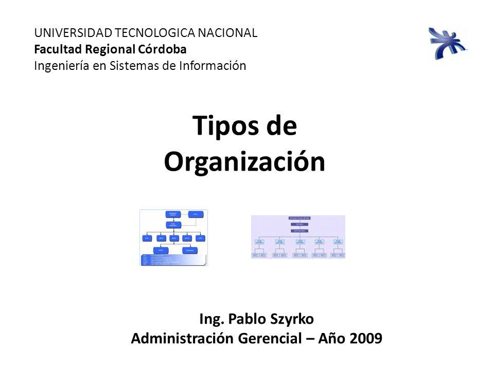 Administración Gerencial – Año 2009