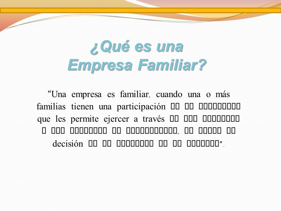 ¿Qué es una Empresa Familiar